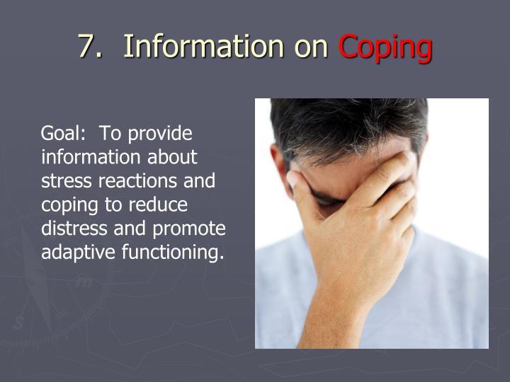 7.  Information on