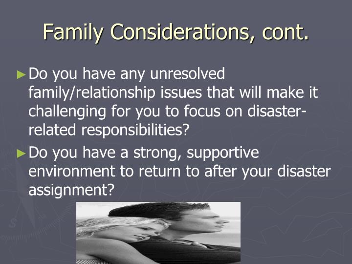 Family Considerations, cont.