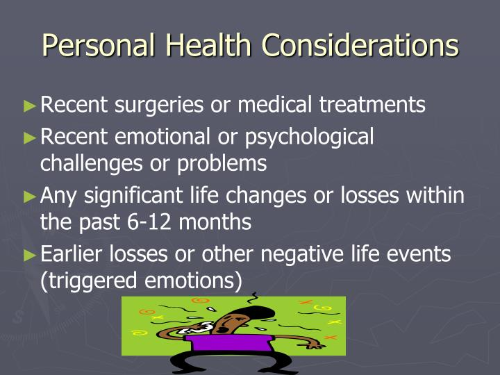 Personal Health Considerations