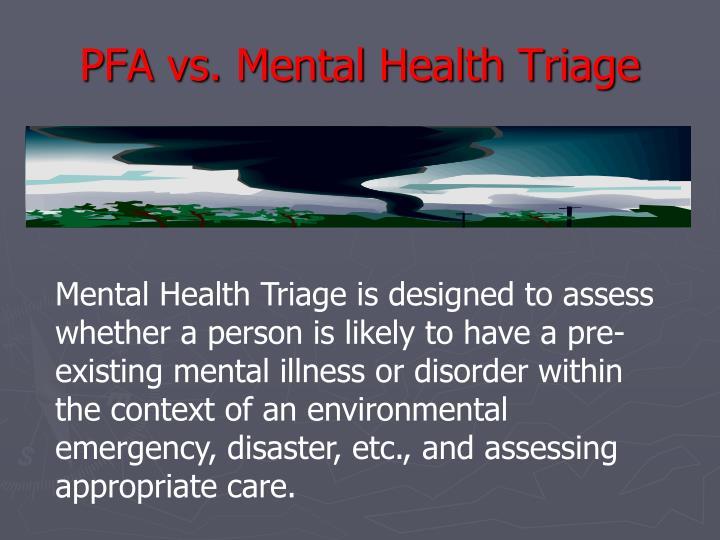 PFA vs. Mental Health Triage