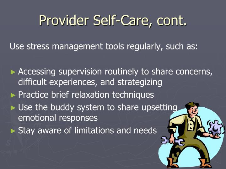 Provider Self-Care, cont.
