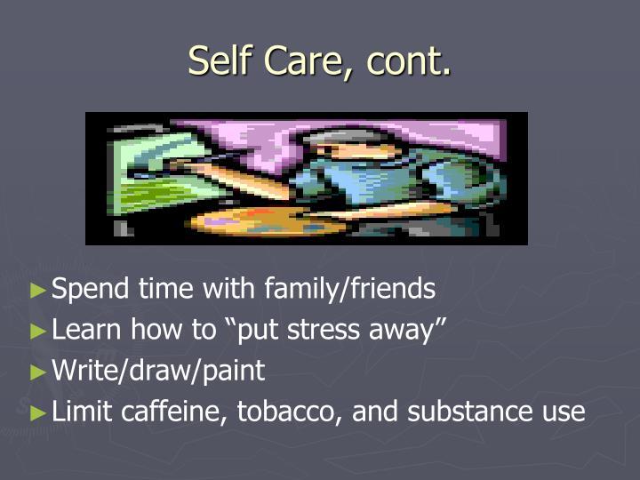 Self Care, cont.