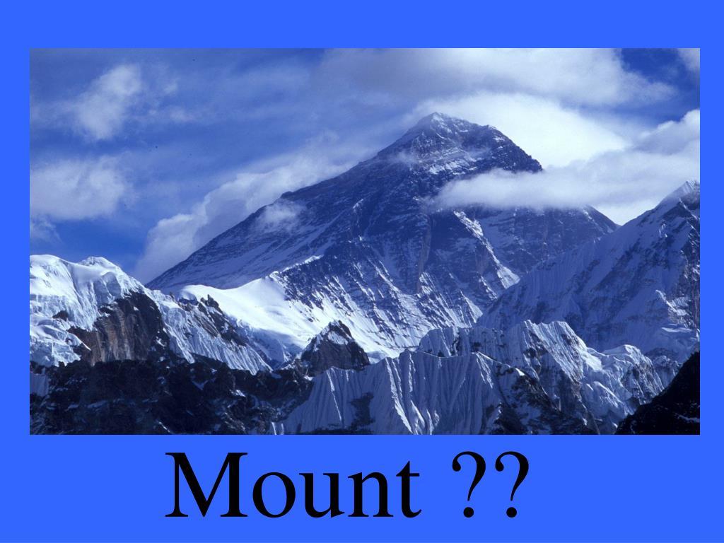 Mount ??