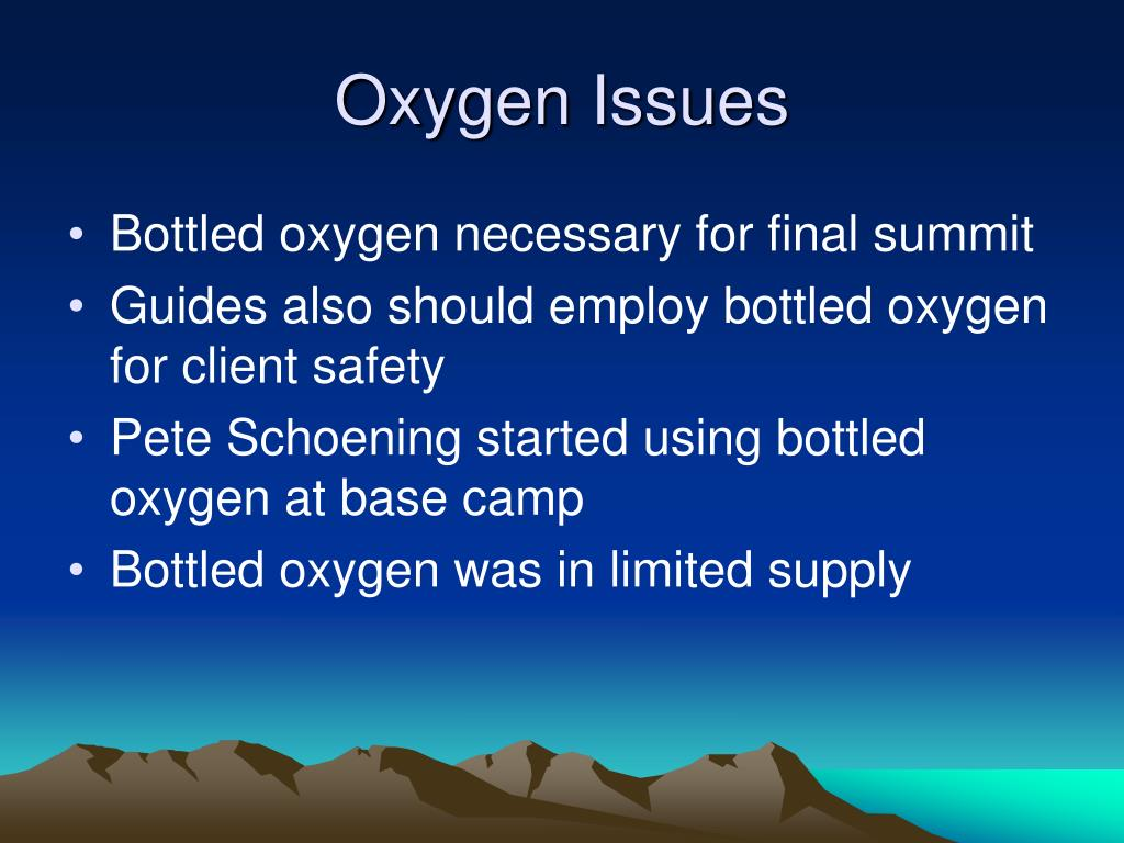 Oxygen Issues