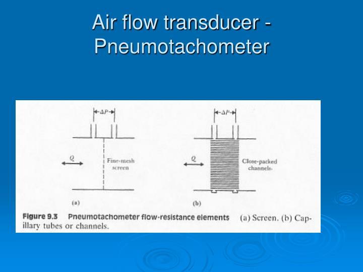 Air flow transducer pneumotachometer