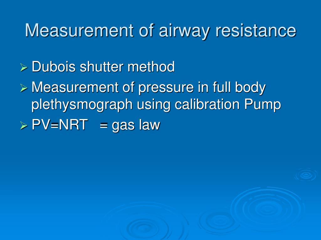 Measurement of airway resistance
