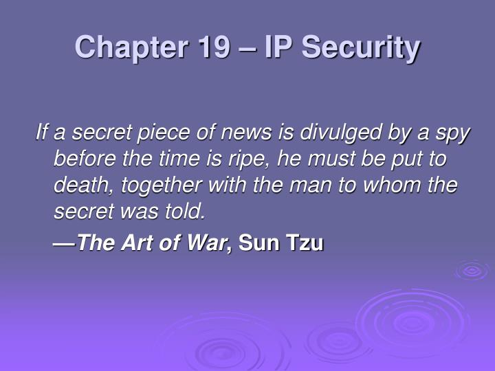 Chapter 19 ip security