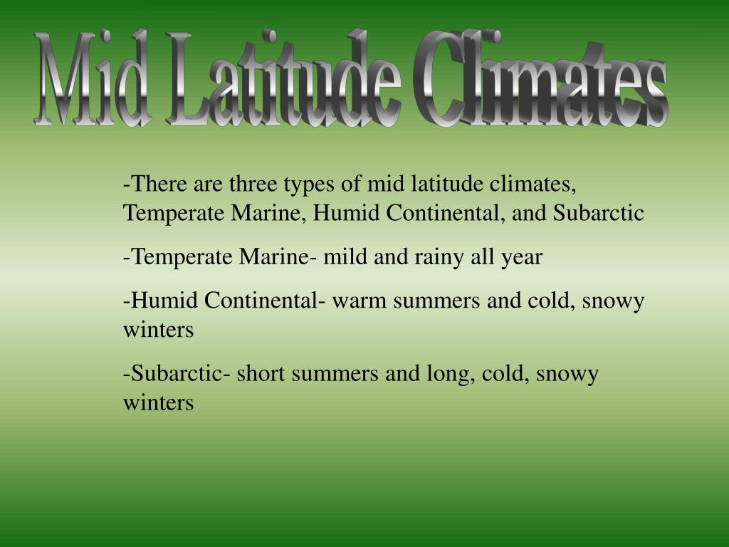 Mid Latitude Climates
