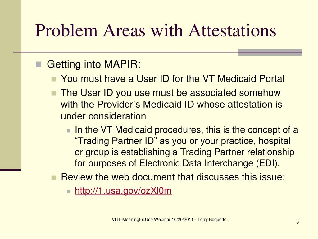 Problem Areas with Attestations