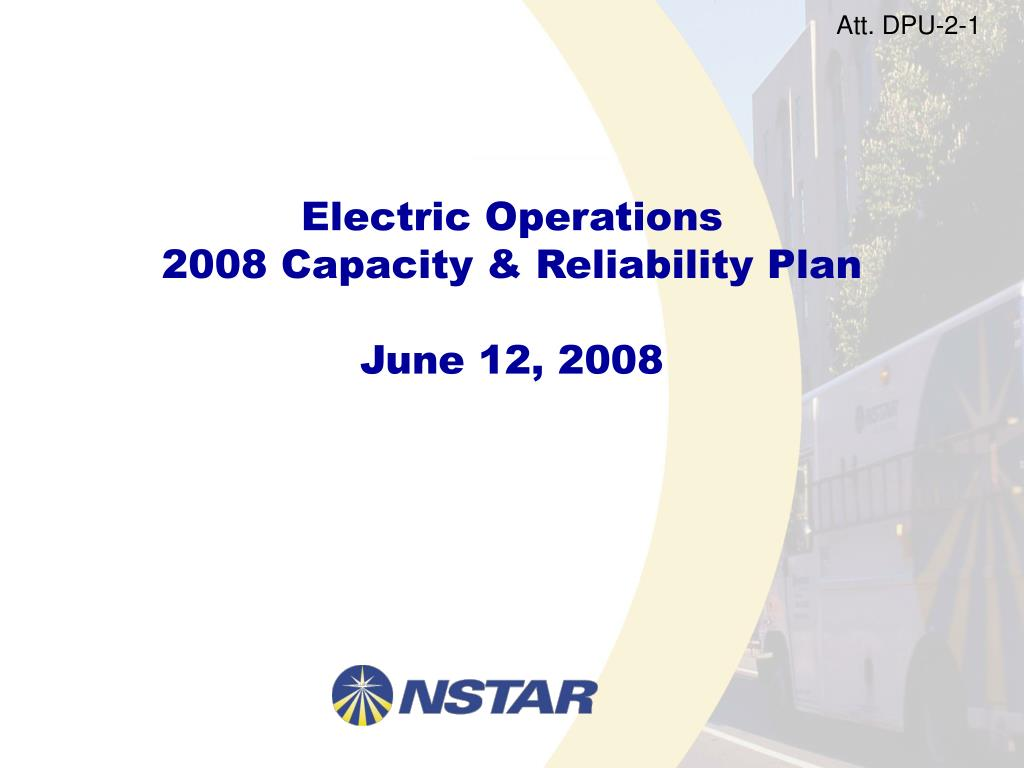 electric operations 2008 capacity reliability plan june 12 2008 l.