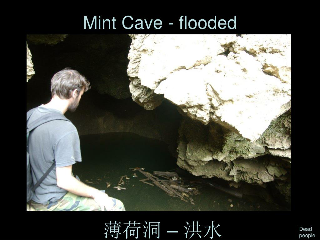 Mint Cave - flooded