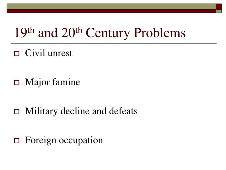 19 th and 20 th century problems