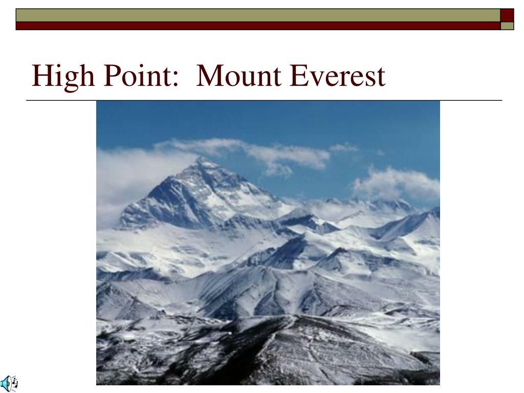 High Point:  Mount Everest