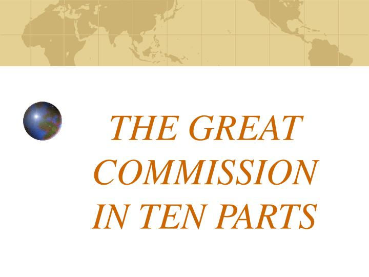 the great commission in ten parts n.