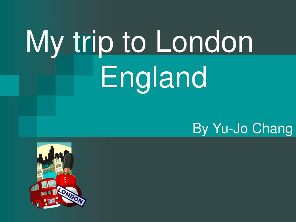 my trip to london england l.