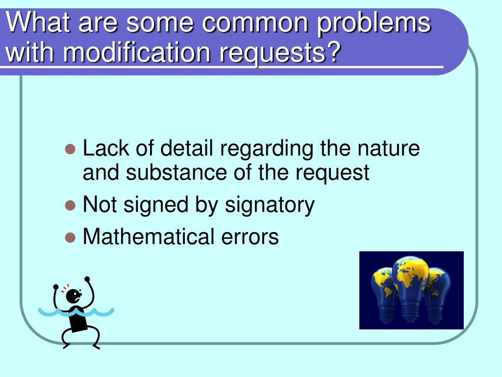 What are some common problems with modification requests?