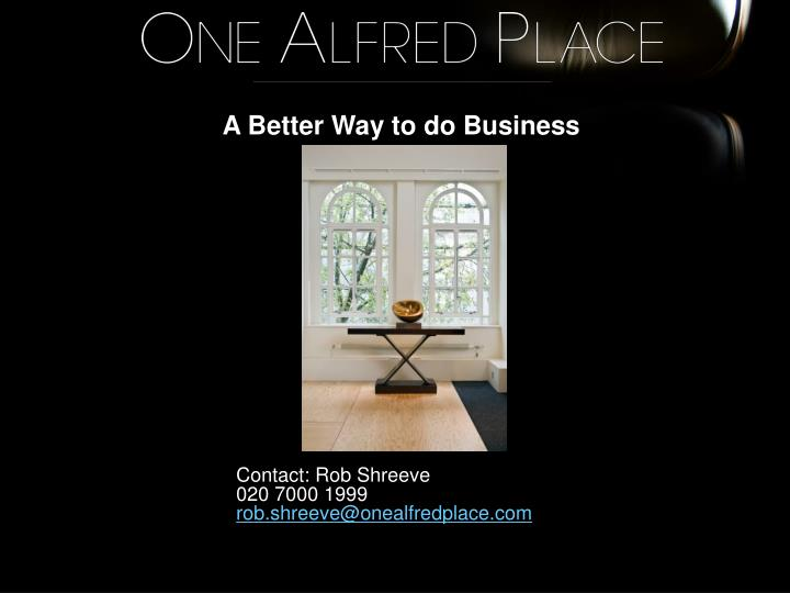 A Better Way to do Business