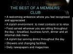 the best of a members club