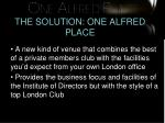 the solution one alfred place