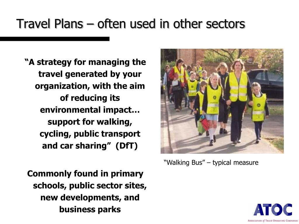 Travel Plans – often used in other sectors
