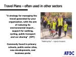 travel plans often used in other sectors