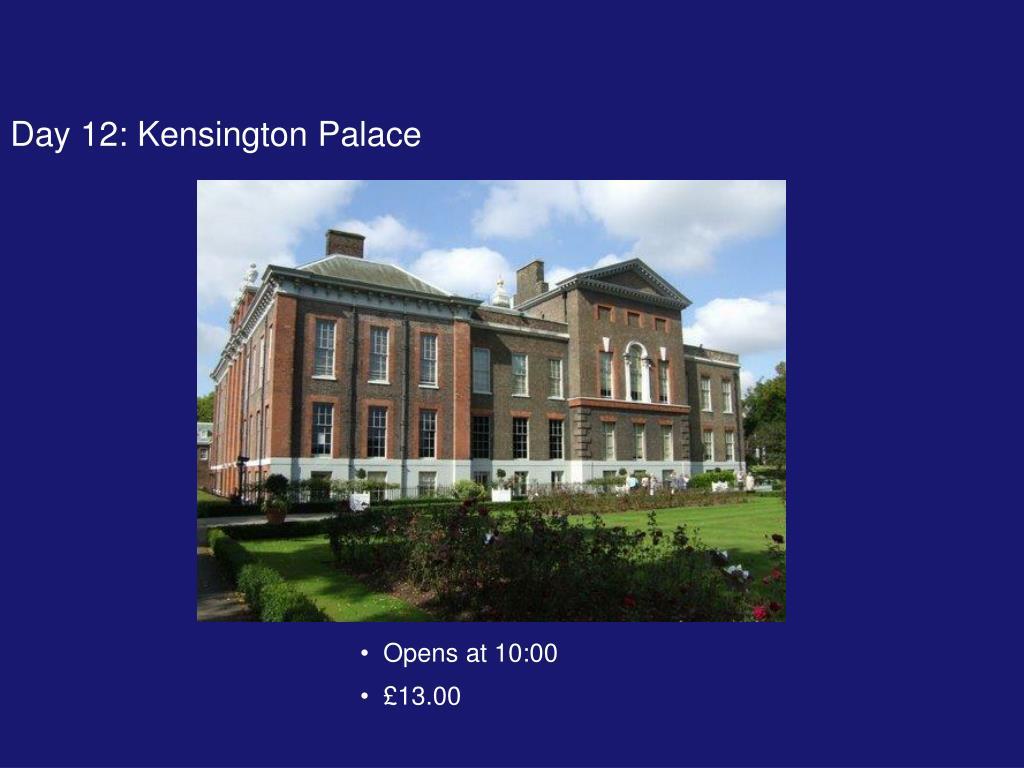 Day 12: Kensington Palace