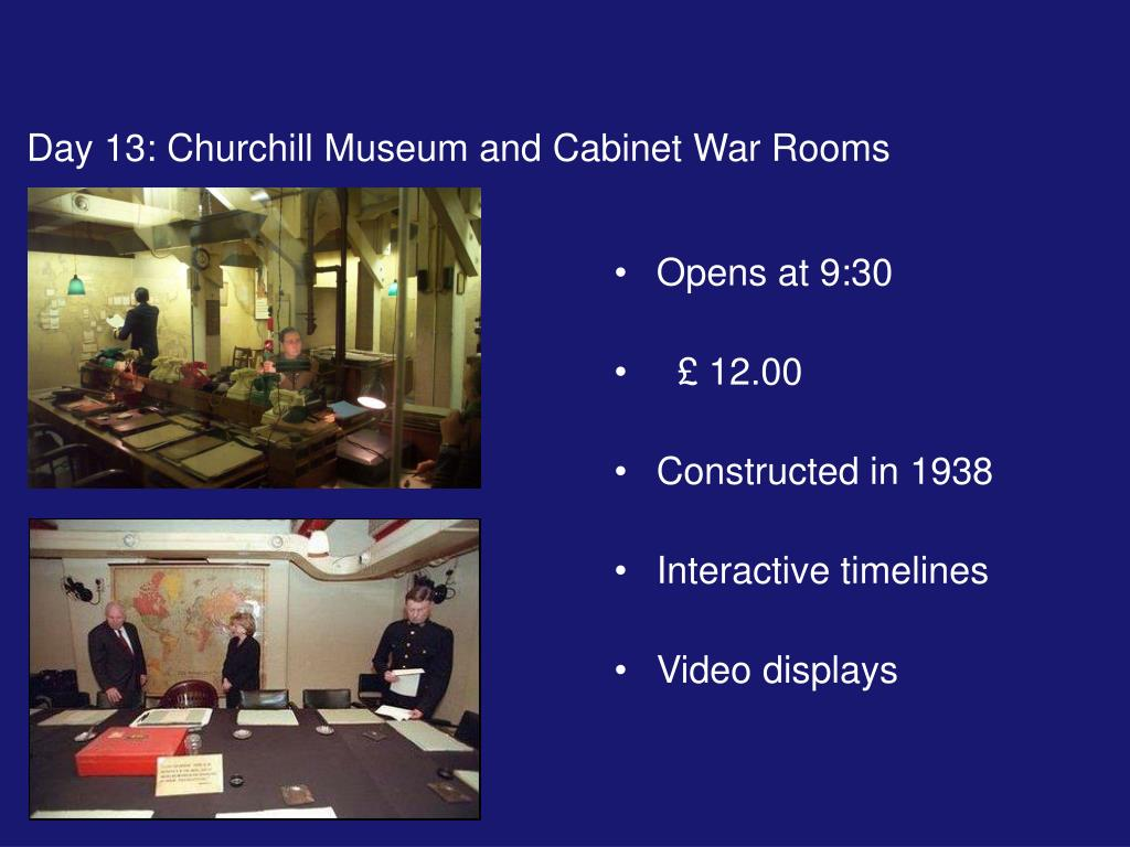Day 13: Churchill Museum and Cabinet War Rooms