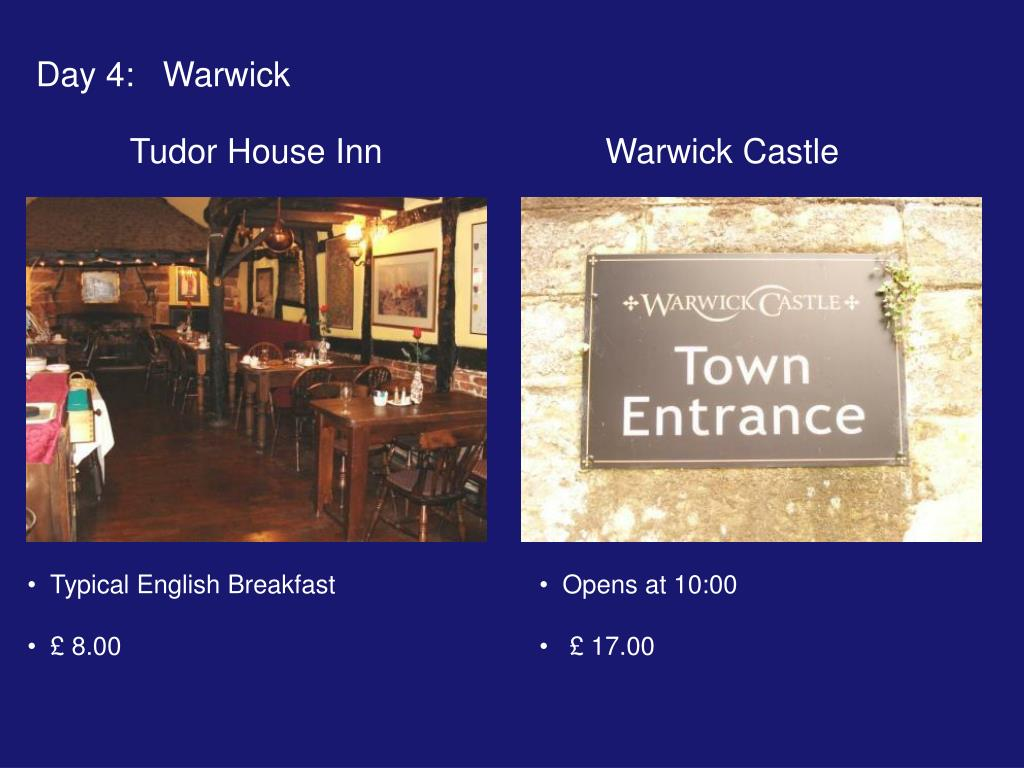 Day 4:   Warwick