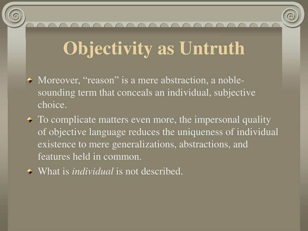 Objectivity as Untruth