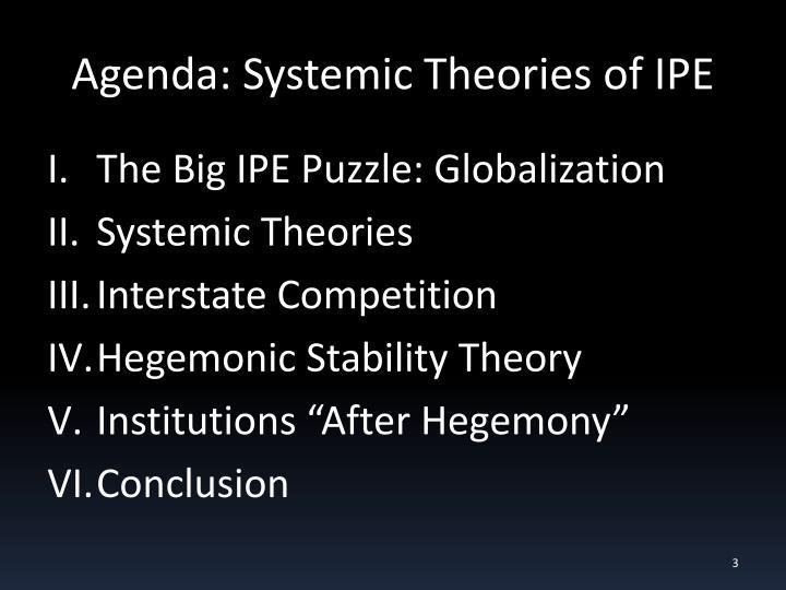 Agenda systemic theories of ipe