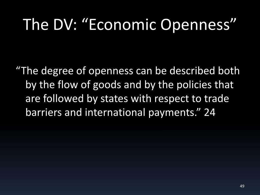 """The DV: """"Economic Openness"""""""