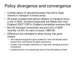 policy divergence and convergence