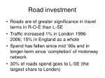 road investment
