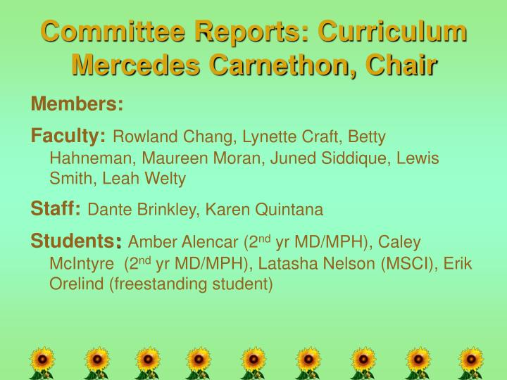 Committee Reports: Curriculum