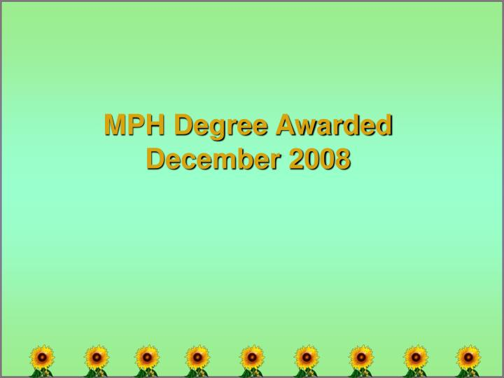MPH Degree Awarded