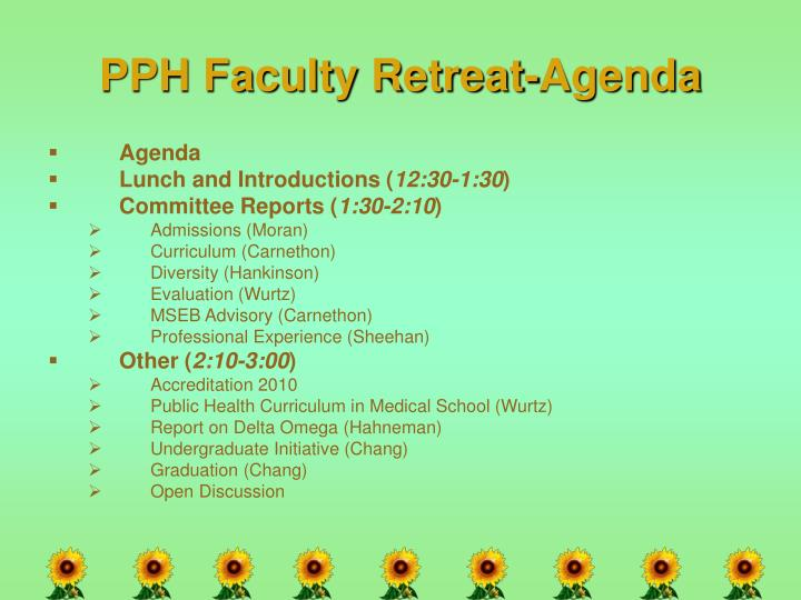 Pph faculty retreat agenda