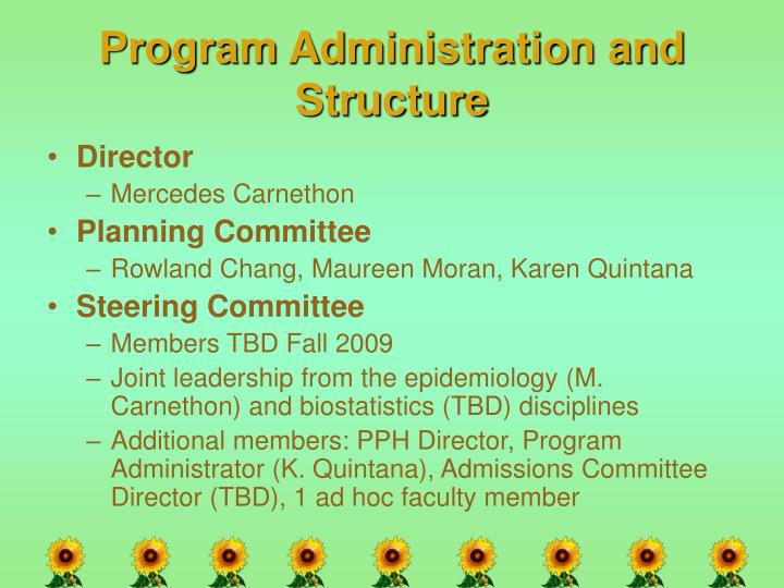 Program Administration and Structure