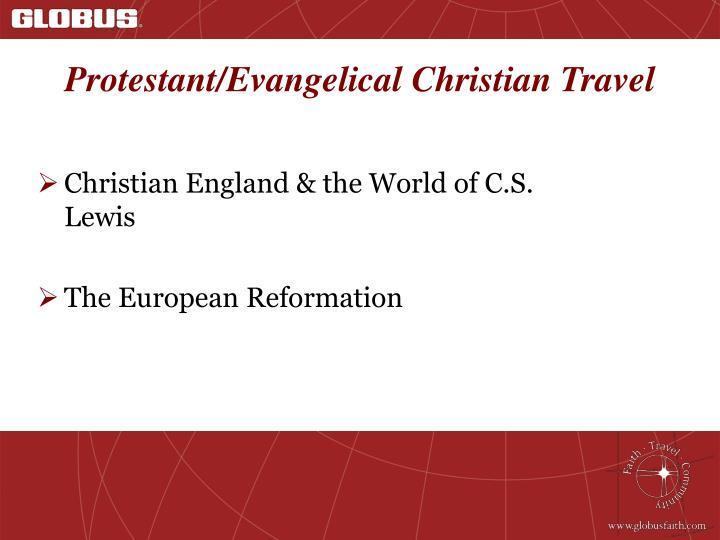 Protestant evangelical christian travel