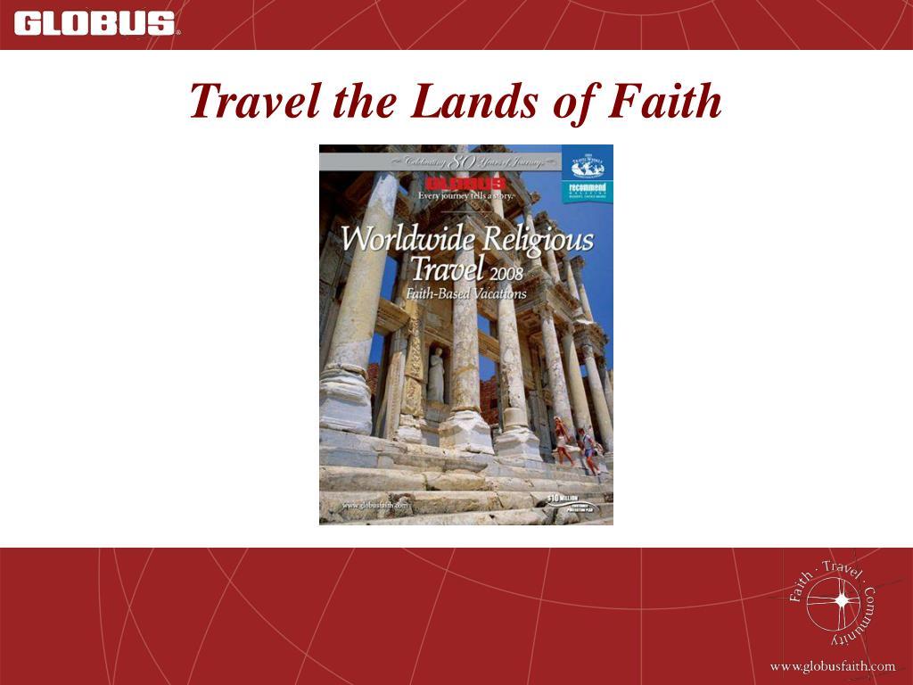 Travel the Lands of Faith