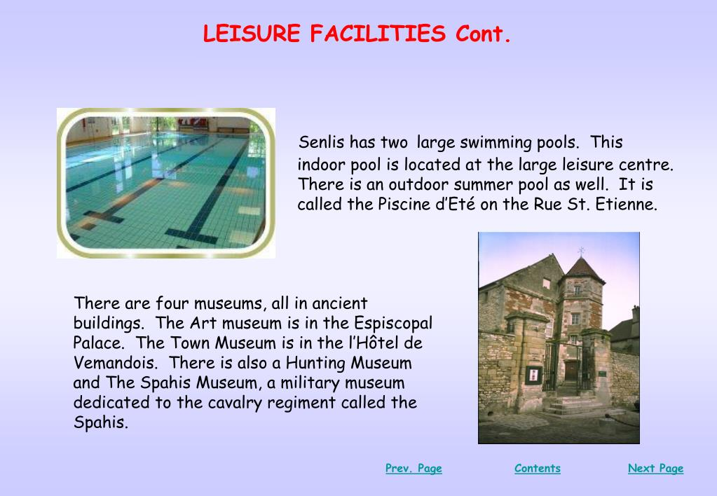 LEISURE FACILITIES Cont.