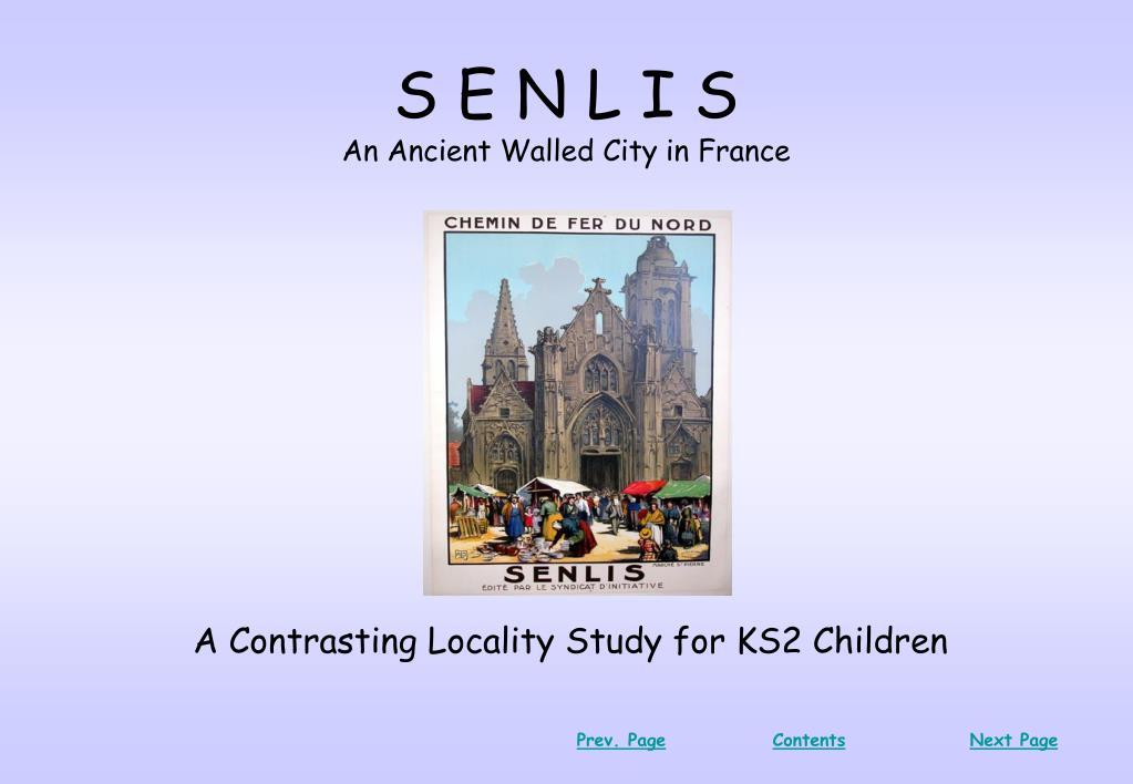 s e n l i s an ancient walled city in france l.
