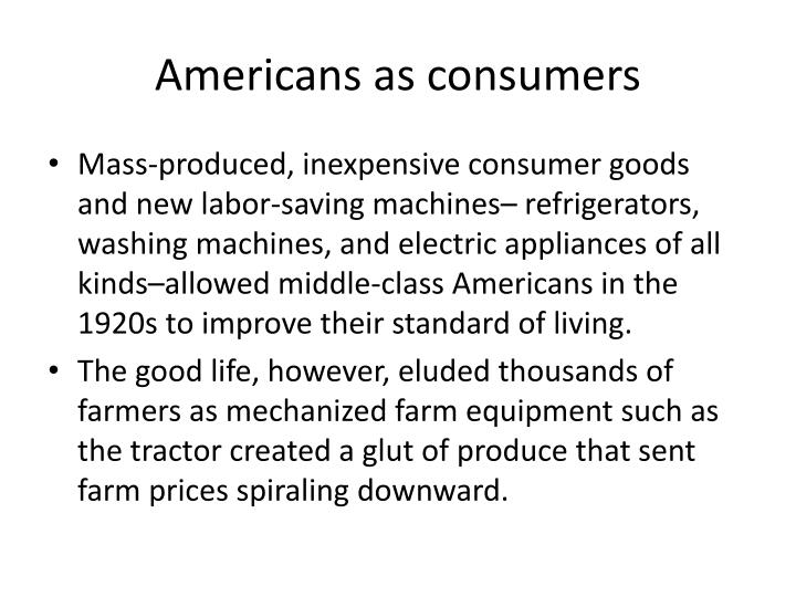 Americans as consumers