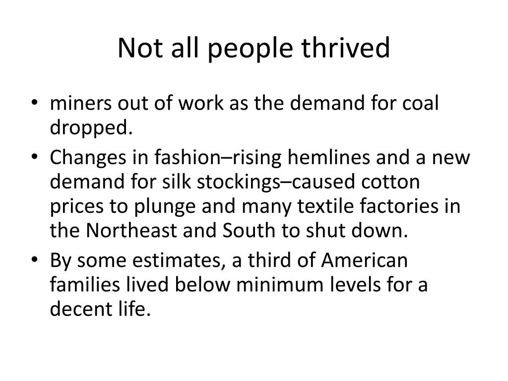Not all people thrived
