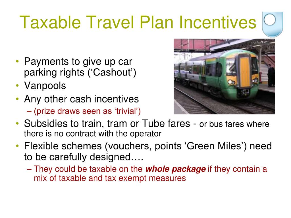 Taxable Travel Plan Incentives