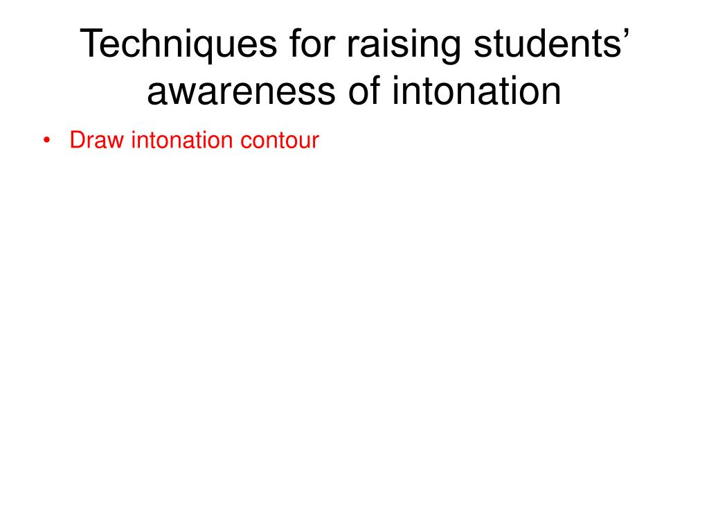 Techniques for raising students' awareness of intonation