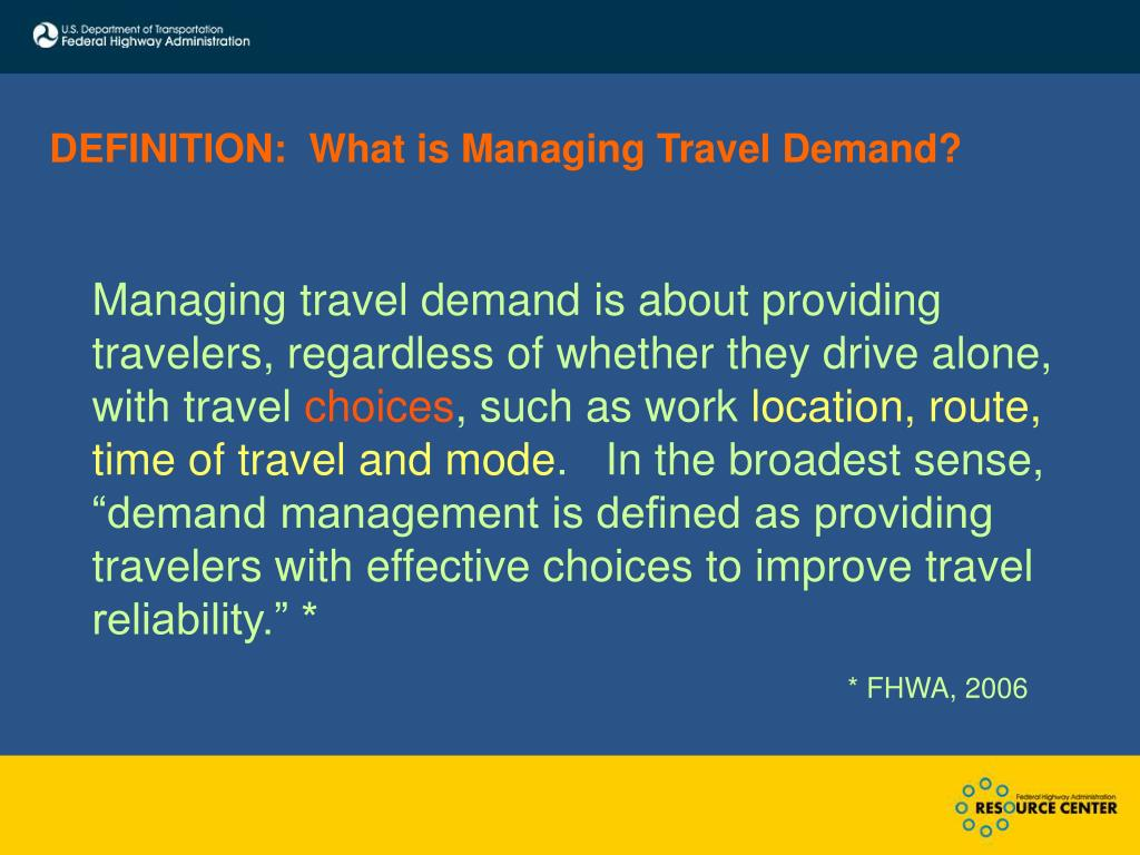 DEFINITION:  What is Managing Travel Demand?