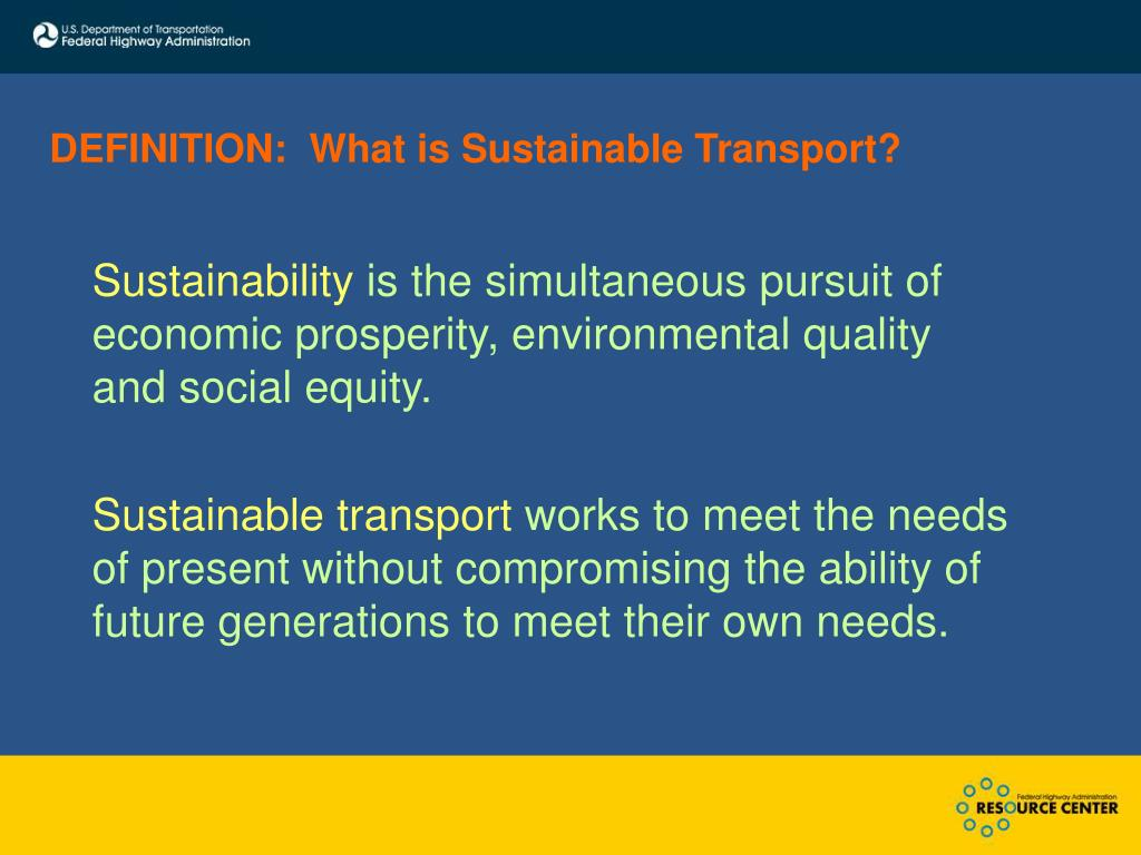 DEFINITION:  What is Sustainable Transport?