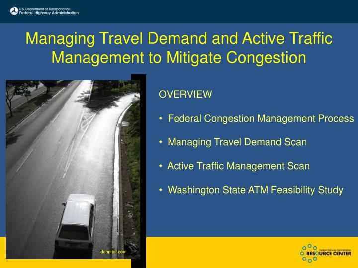 Managing Travel Demand and Active Traffic Management to Mitigate Congestion