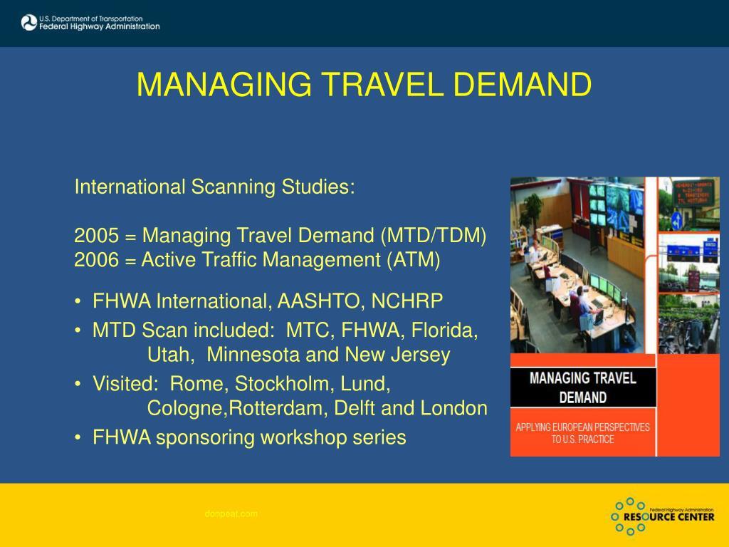 MANAGING TRAVEL DEMAND