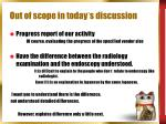 out of scope in today s discussion